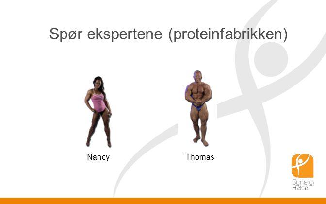 Spør ekspertene (proteinfabrikken) NancyThomas