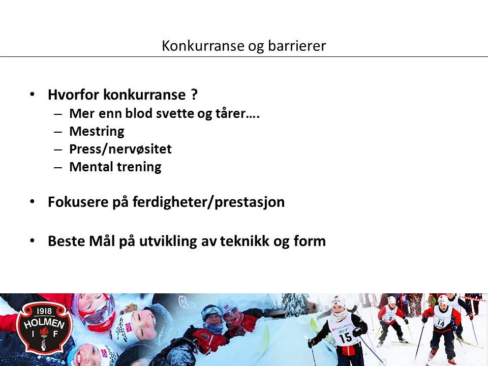 Konkurranse og barrierer Hvorfor konkurranse .– Mer enn blod svette og tårer….