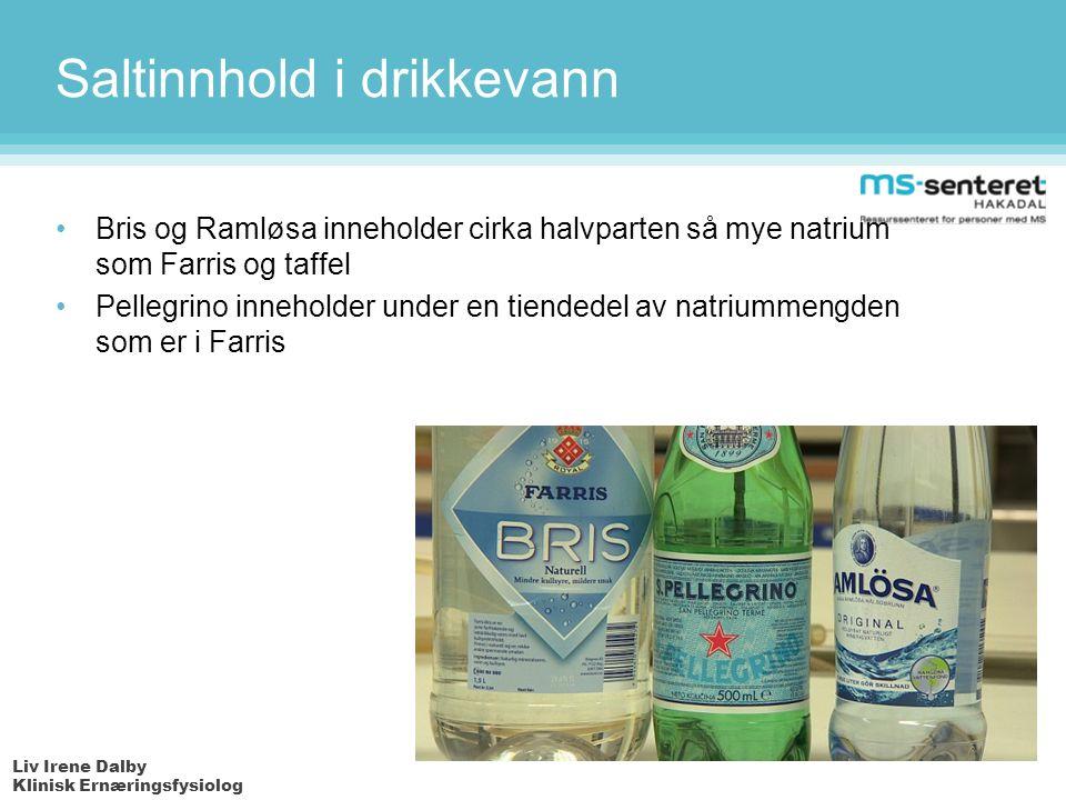 Liv Irene Dalby Klinisk Ernæringsfysiolog Saltinnhold i drikkevann Bris og Ramløsa inneholder cirka halvparten så mye natrium som Farris og taffel Pellegrino inneholder under en tiendedel av natriummengden som er i Farris
