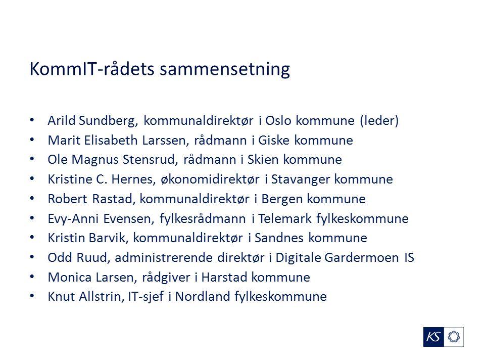 KommIT-rådets sammensetning Arild Sundberg, kommunaldirektør i Oslo kommune (leder) Marit Elisabeth Larssen, rådmann i Giske kommune Ole Magnus Stensr