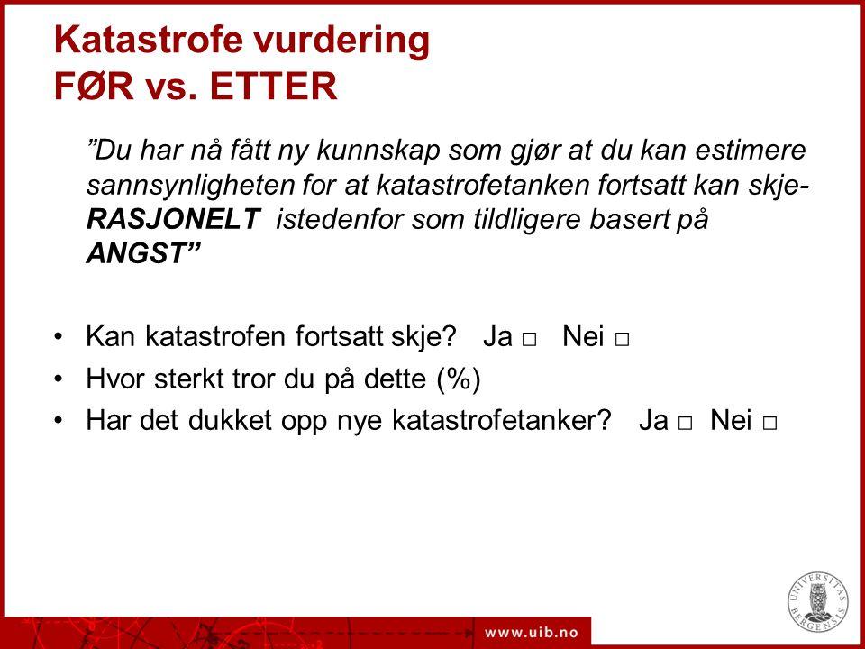 Katastrofe vurdering FØR vs.