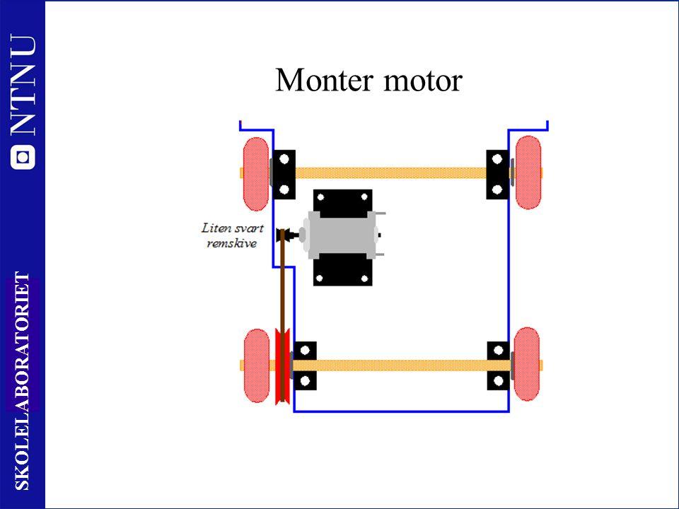 32 SKOLELABORATORIET Monter motor