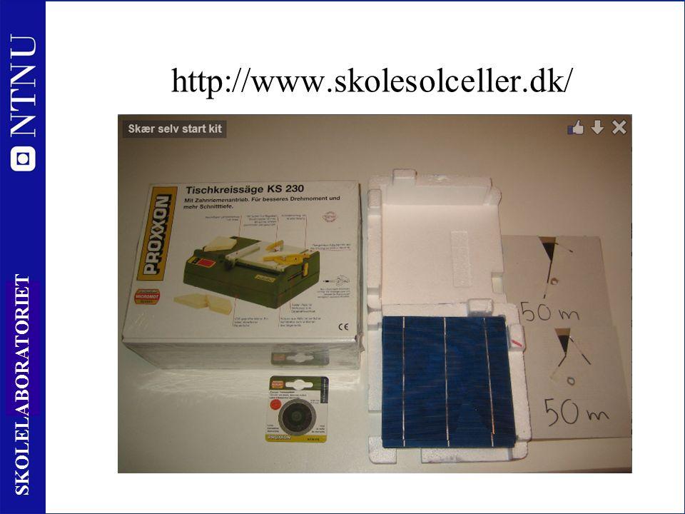 10 SKOLELABORATORIET http://www.skolesolceller.dk/
