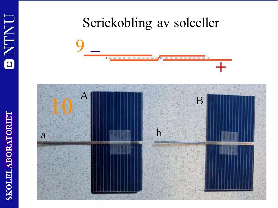 25 SKOLELABORATORIET Seriekobling av solceller