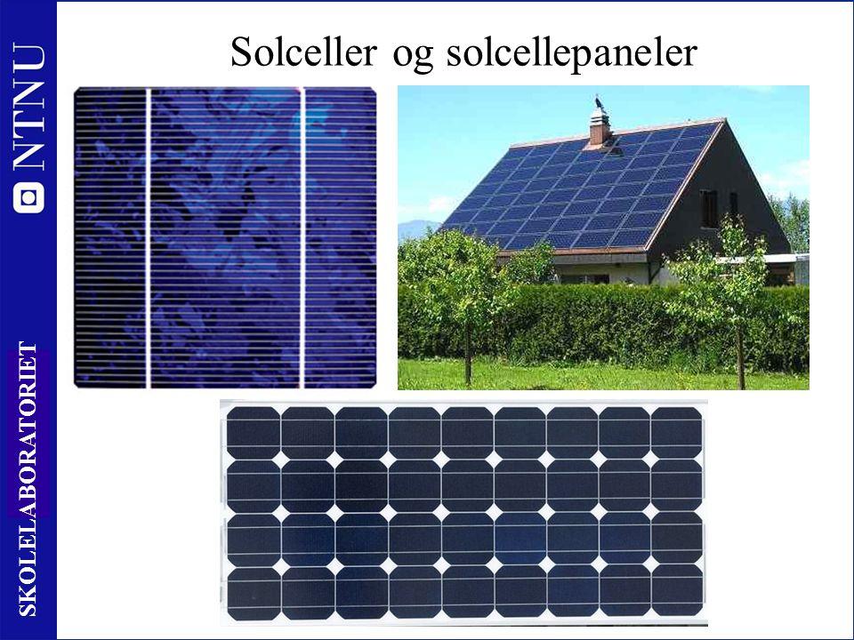 4 SKOLELABORATORIET Solceller og solcellepaneler