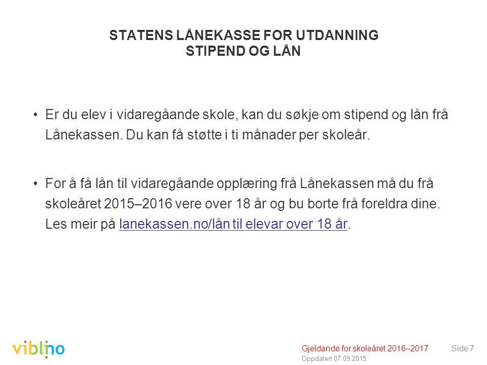 Oppdatert 07.09.2015 Grunnstipend – behovsprøvd Det er nye reglar for tildeling av grunnstipend frå skoleåret 2015– 2016.