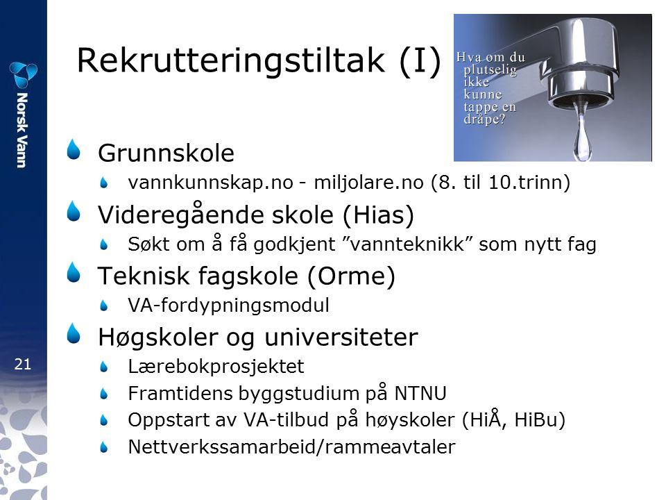 21 Rekrutteringstiltak (I) Grunnskole vannkunnskap.no - miljolare.no (8.