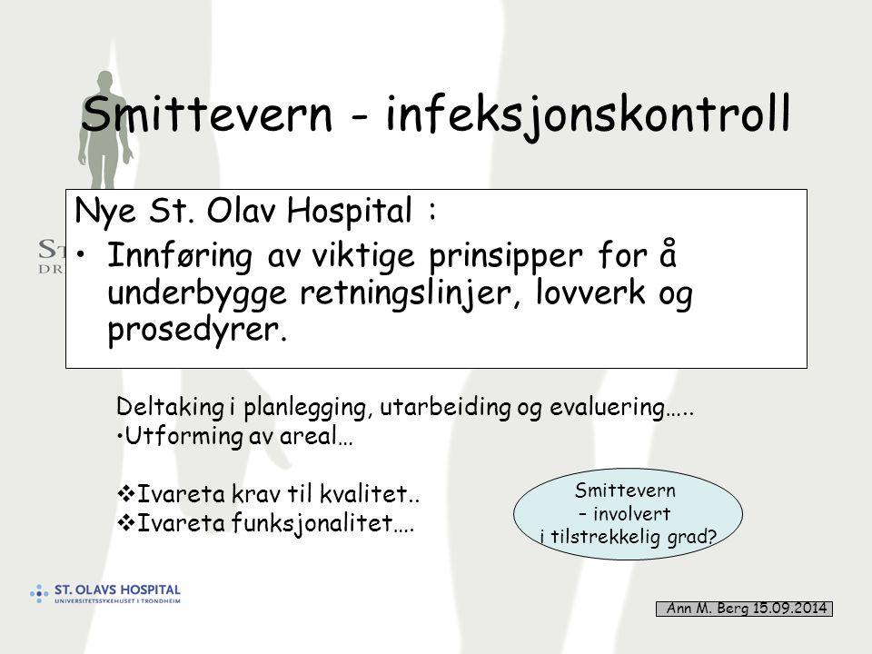 11 Smittevern - infeksjonskontroll Nye St.