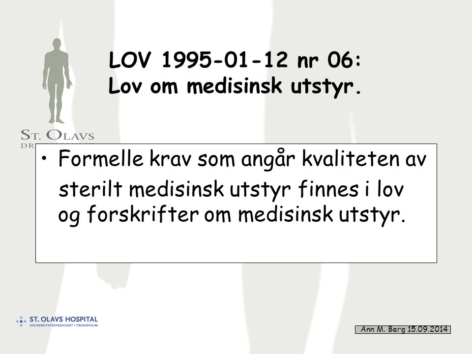 27 LOV 1995-01-12 nr 06: Lov om medisinsk utstyr.