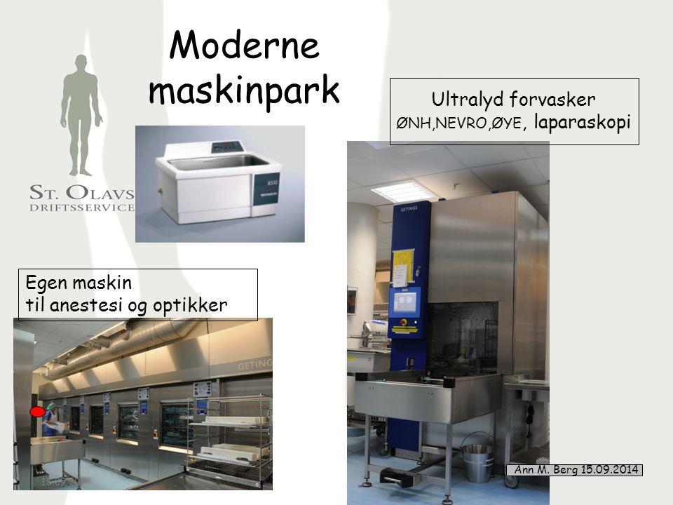 5 Moderne maskinpark 18.09.2016 5 Ultralyd forvasker ØNH,NEVRO,ØYE, laparaskopi Egen maskin til anestesi og optikker Ann M.