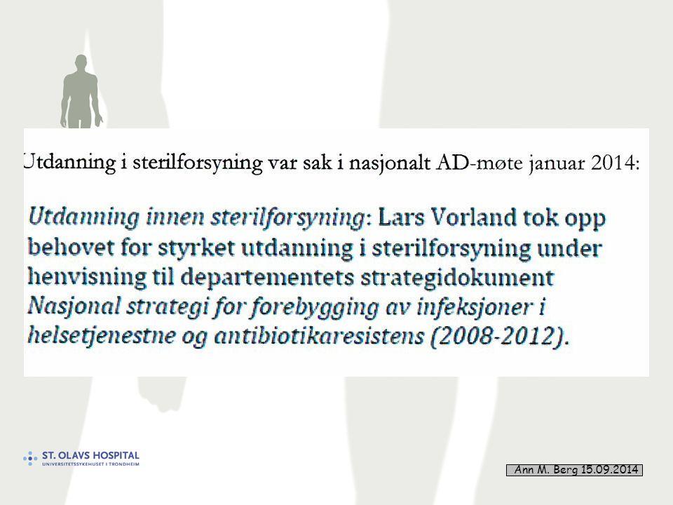 29 Smittevernplan for HMN 2011 – 2014 En autoklav er medisinsk utstyr  omfattes av EØS-direktiv - krav til plassering, kontroll o.a.