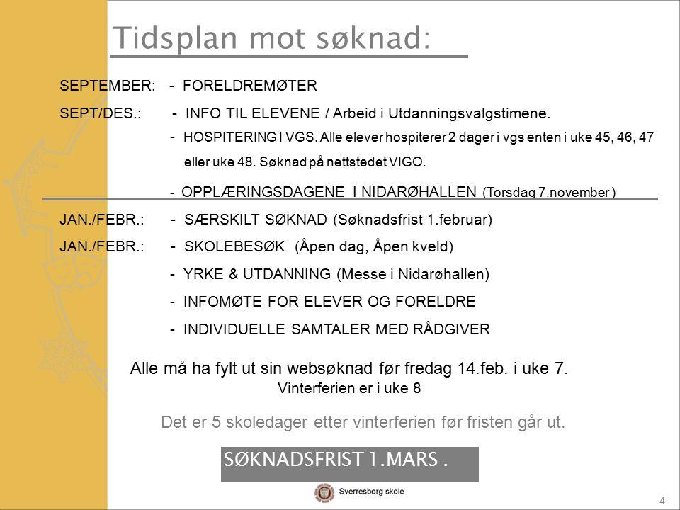 4 SEPTEMBER: - FORELDREMØTER SEPT/DES.: - INFO TIL ELEVENE / Arbeid i Utdanningsvalgstimene.
