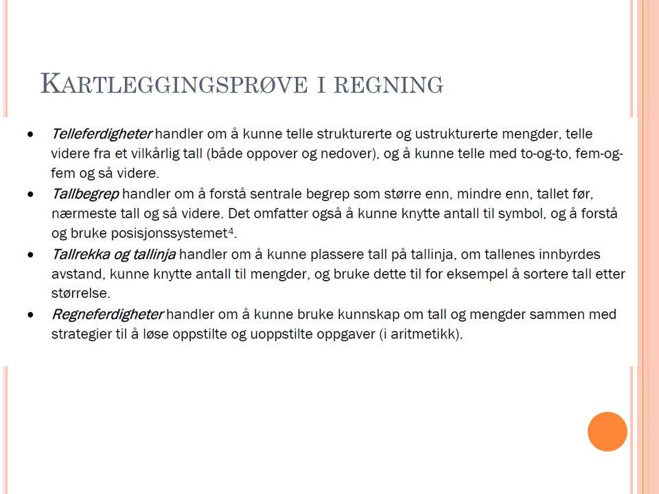K ARTLEGGINGSPRØVE I REGNING
