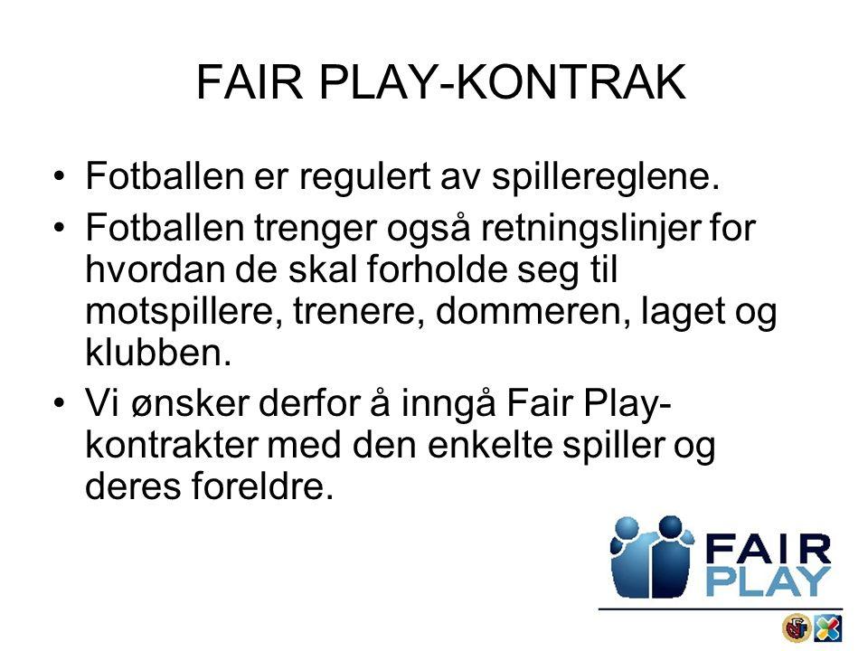 FAIR PLAY-KONTRAK Fotballen er regulert av spillereglene.