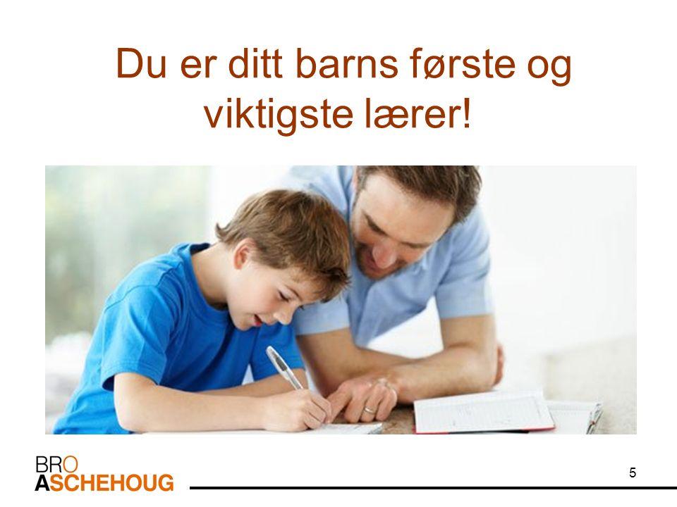 Når du bryr deg, blir barnet mer motivert og trives bedre på skolen. 6
