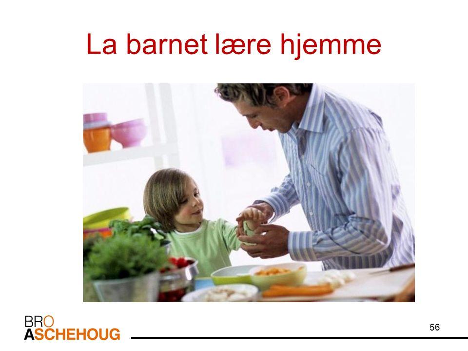 La barnet lære hjemme 56
