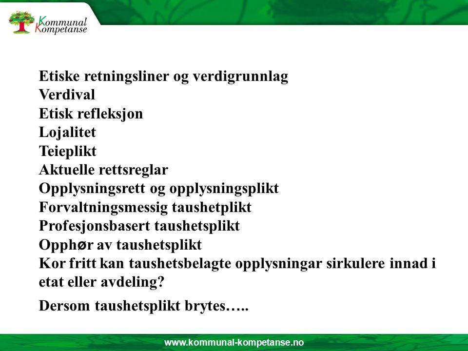www.kommunal-kompetanse.no Trenger ledere innsikt i etikk.