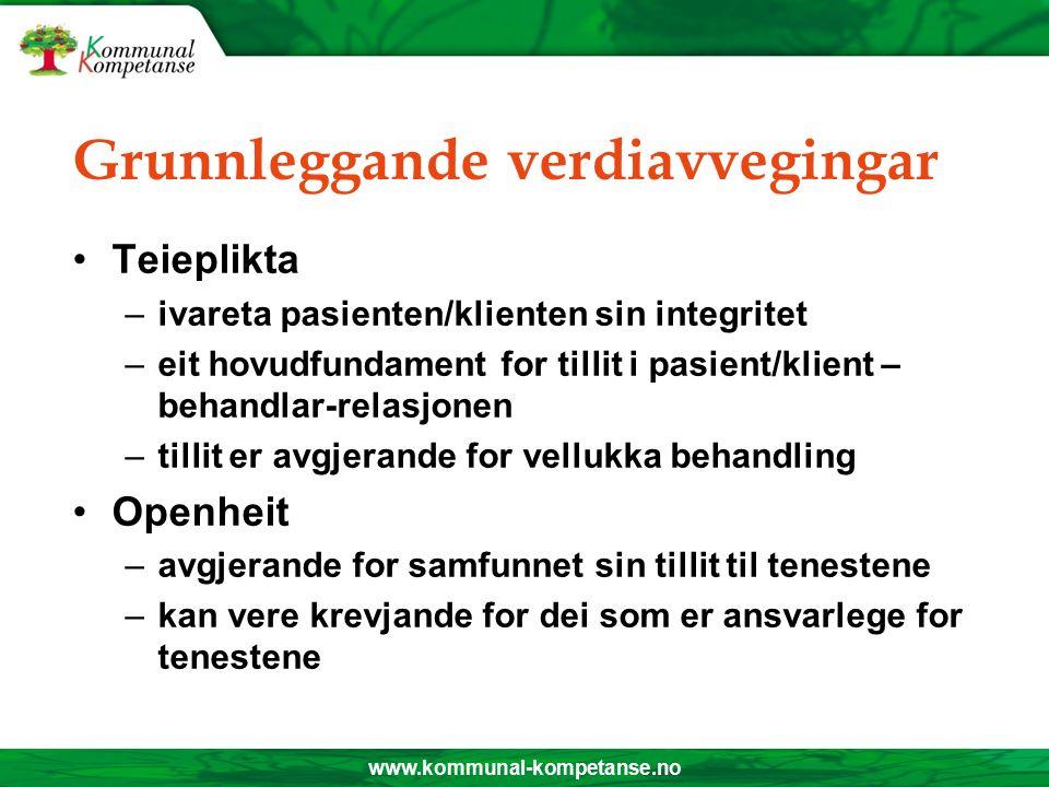 www.kommunal-kompetanse.no Verdivalg Frå: Kva opplysningar kan/skal vi halde tilbake.