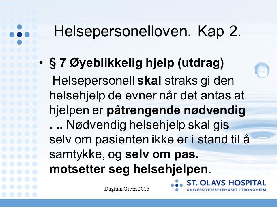 Dagfinn Green 2016 Helsepersonelloven. Kap 2.