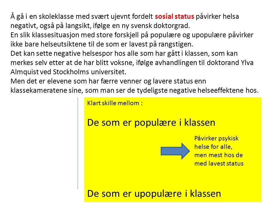 Å gå i en skoleklasse med svært ujevnt fordelt sosial status påvirker helsa negativt, også på langsikt, ifølge en ny svensk doktorgrad. En slik klasse