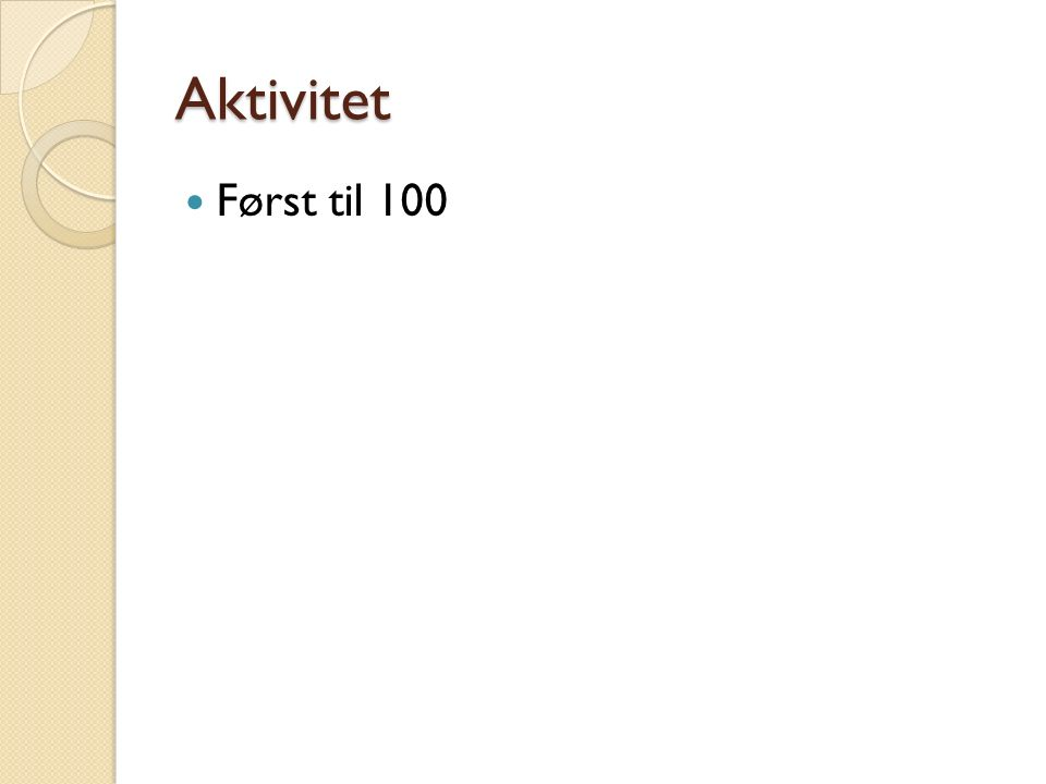 Aktivitet Først til 100