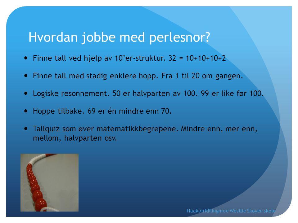 Tom tallinje – utviklet i Nederland Oppstartsoppgaver 35 +18 65 – 18 Haakon Killingmoe Westlie Skøyen skole