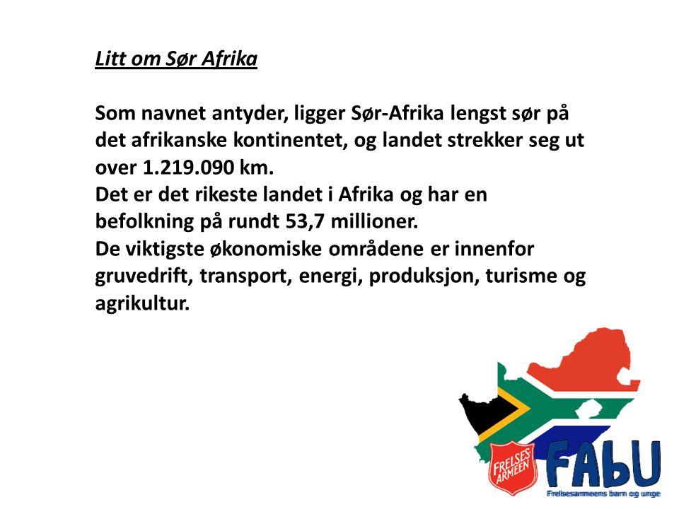 Litt om Sør Afrika Som navnet antyder, ligger Sør-Afrika lengst sør på det afrikanske kontinentet, og landet strekker seg ut over 1.219.090 km.