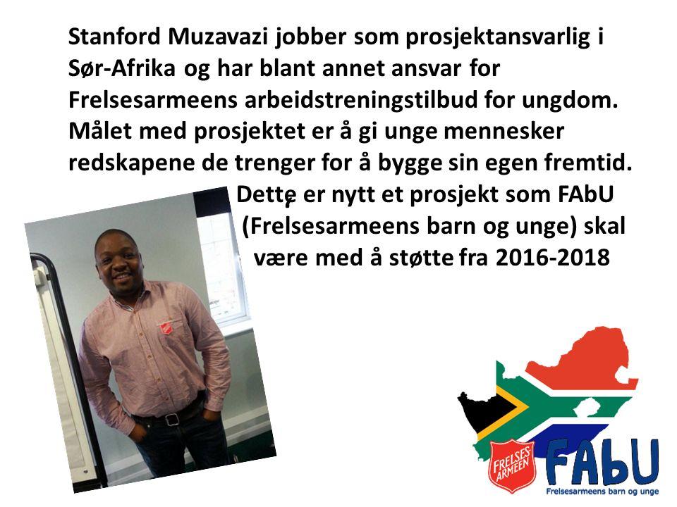 ' Stanford Muzavazi jobber som prosjektansvarlig i Sør-Afrika og har blant annet ansvar for Frelsesarmeens arbeidstreningstilbud for ungdom.