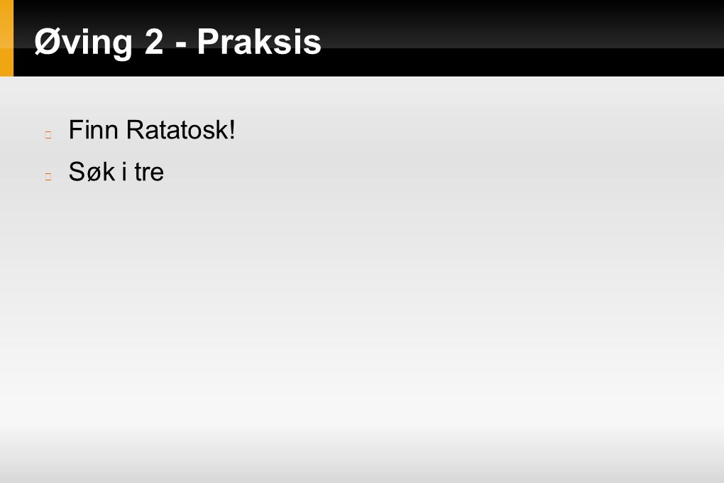 Øving 2 - Praksis class Node: barn = None ratatosk = None nesteBarn = None # bare til bruk i DFS def __init__(self): self.barn = [] self.ratatosk = False self.nesteBarn = 0