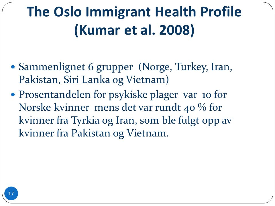 The Oslo Immigrant Health Profile (Kumar et al.