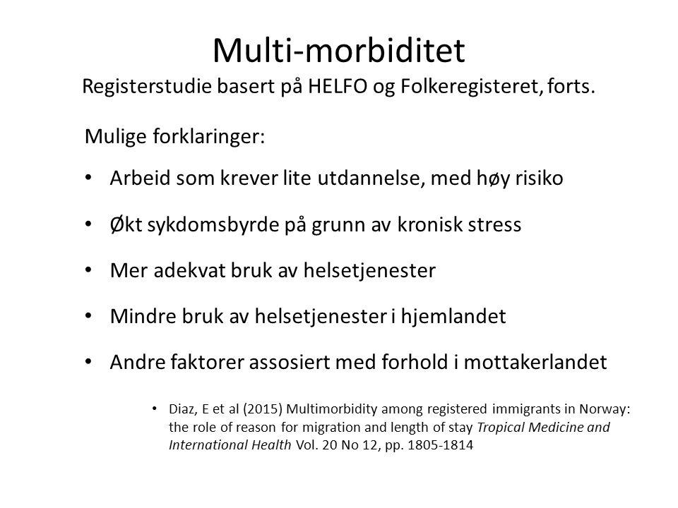 Multi-morbiditet Registerstudie basert på HELFO og Folkeregisteret, forts.