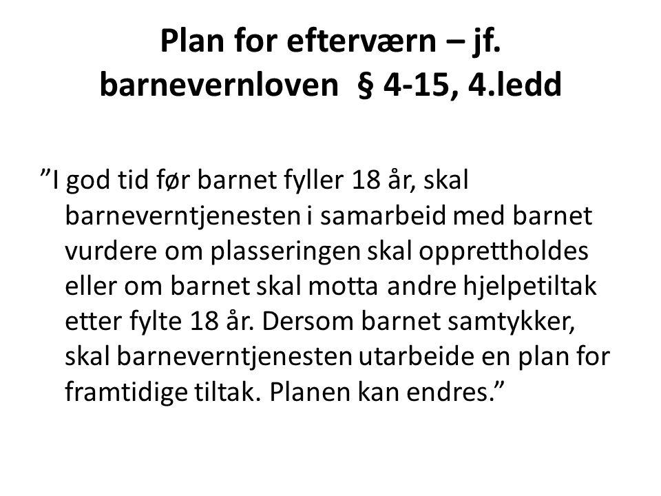 Plan for efterværn – jf.