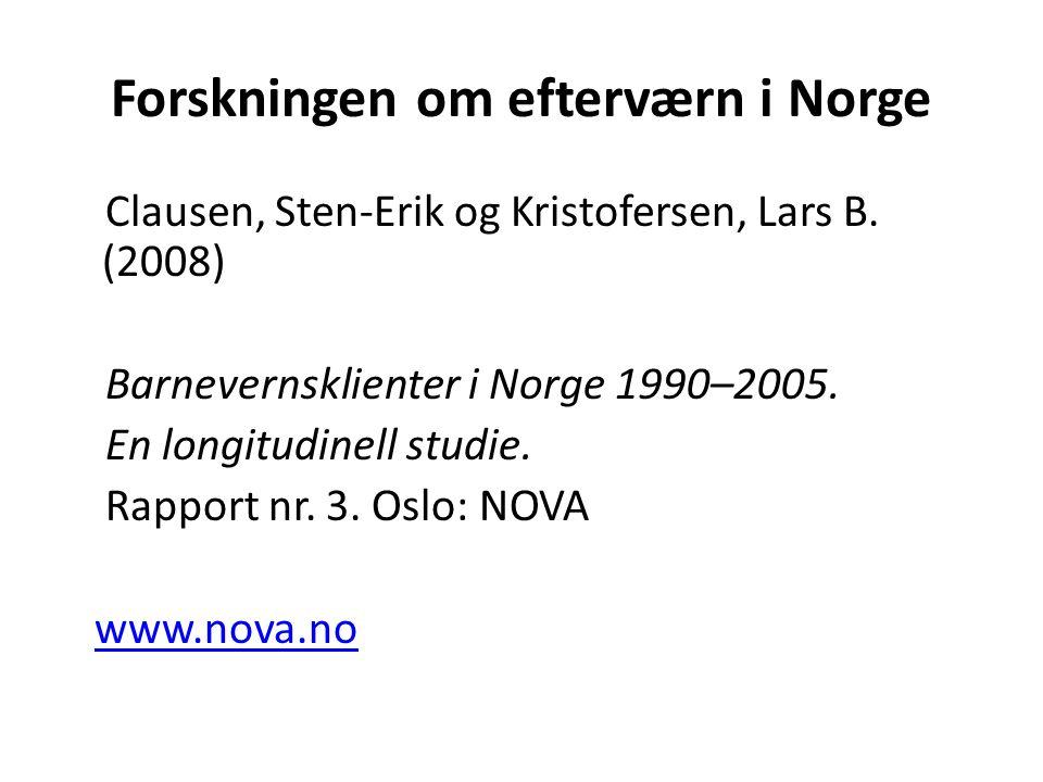 Forskningen om efterværn i Norge Clausen, Sten-Erik og Kristofersen, Lars B.