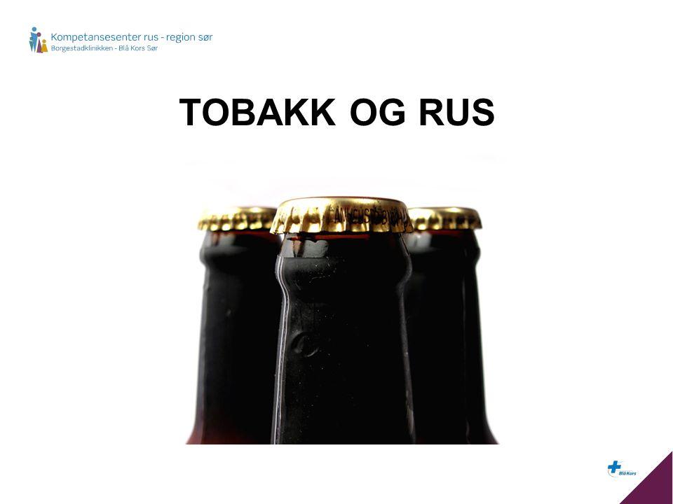 TOBAKK OG RUS