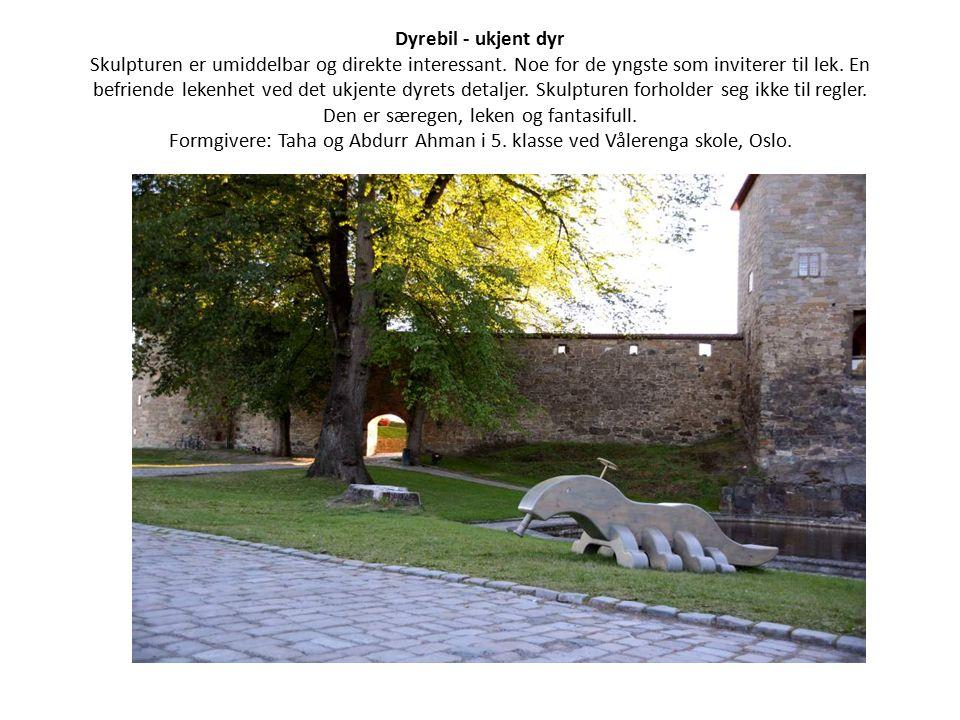 Dyrebil - ukjent dyr Skulpturen er umiddelbar og direkte interessant.