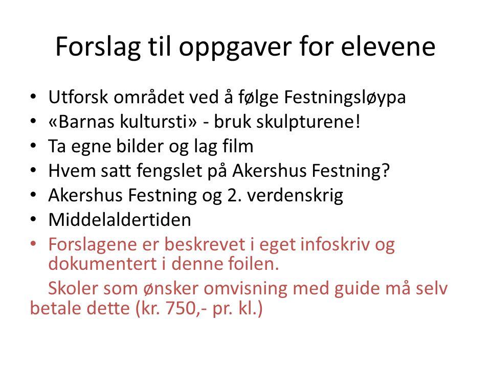 Forslag til oppgaver for elevene Utforsk området ved å følge Festningsløypa «Barnas kultursti» - bruk skulpturene.