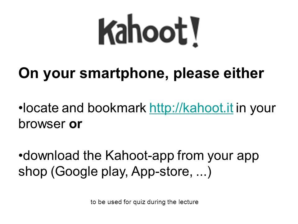 Vennligst gå til http://kahoot.it og sett bokmerke i din nettleser ellerhttp://kahoot.it last ned Kahoot-appen fra app-butikken din (Google play, App-store,...) skal brukes til quiz i løpet av forelesningen