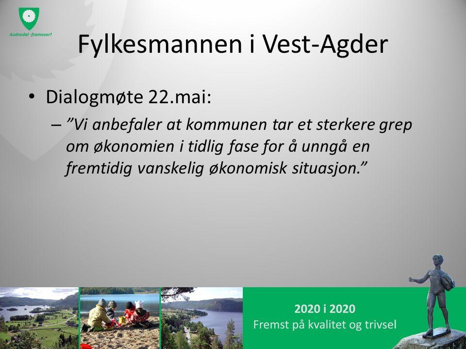 Fylkesmannen i Vest-Agder Dialogmøte 22.mai: – Vi anbefaler at kommunen tar et sterkere grep om økonomien i tidlig fase for å unngå en fremtidig vanskelig økonomisk situasjon.