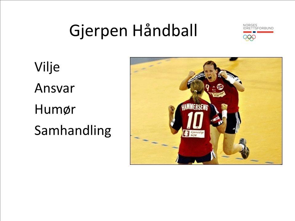 Gjerpen Håndball Vilje Ansvar Humør Samhandling