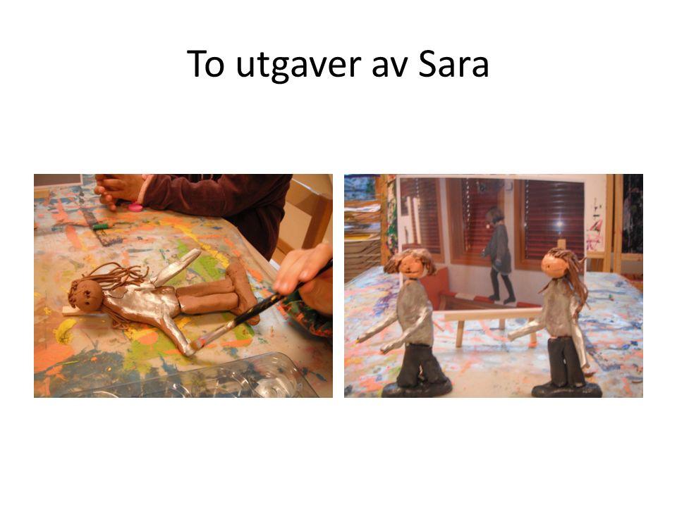 To utgaver av Sara
