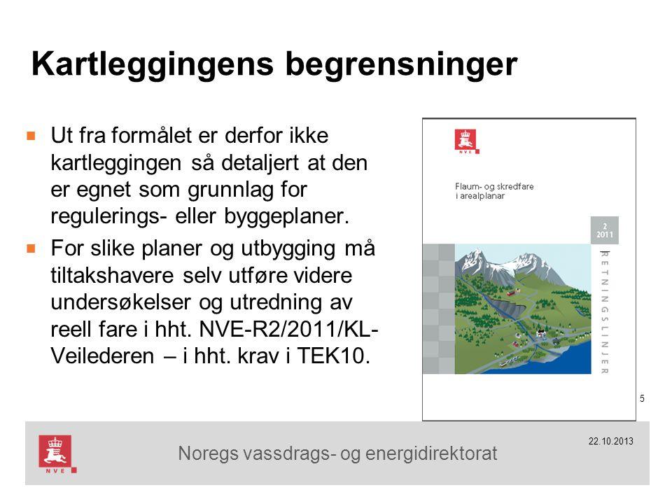 Noregs vassdrags- og energidirektorat Kartleggingens begrensninger ■ Ut fra formålet er derfor ikke kartleggingen så detaljert at den er egnet som gru