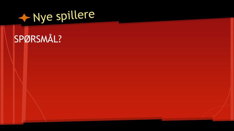 Nye spillere SPØRSMÅL