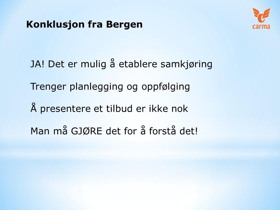 Konklusjon fra Bergen JA.