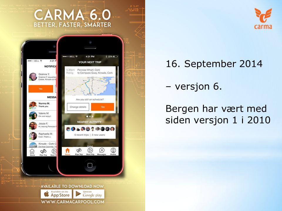 16. September 2014 – versjon 6. Bergen har vært med siden versjon 1 i 2010