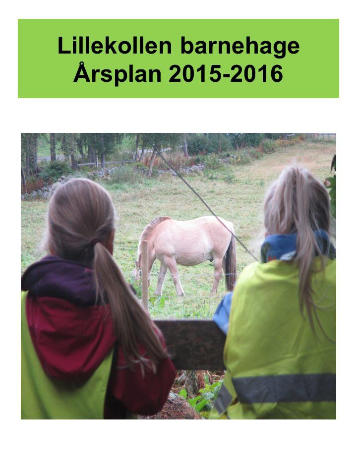 Lillekollen barnehage Årsplan 2015-2016