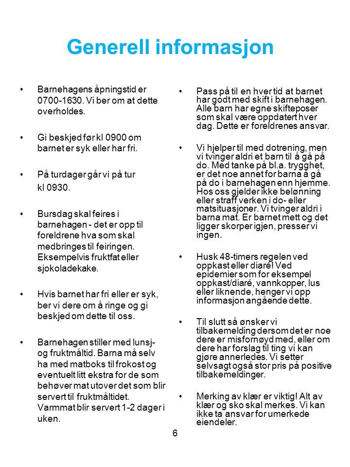 Lillekollen Barnehage Bjørnstjerne Bjørnsons veg 85 6412 Molde Styrer, Ellen Lyngvær Hjelset: 71 11 24 90 Ass.