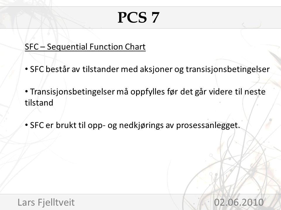 SFC – Sequential Function Chart SFC består av tilstander med aksjoner og transisjonsbetingelser Transisjonsbetingelser må oppfylles før det går videre til neste tilstand SFC er brukt til opp- og nedkjørings av prosessanlegget.