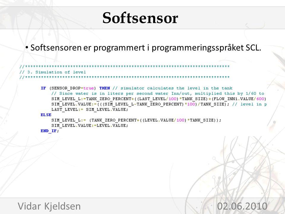 Softsensoren er programmert i programmeringsspråket SCL. Softsensor Vidar Kjeldsen02.06.2010