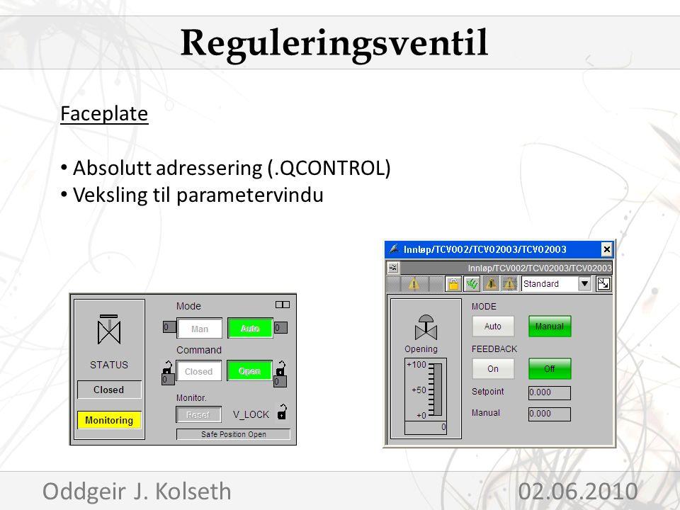 Faceplate Absolutt adressering (.QCONTROL) Veksling til parametervindu Reguleringsventil Oddgeir J.