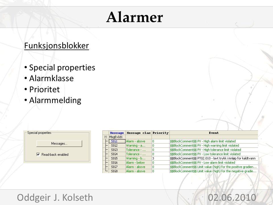 Funksjonsblokker Special properties Alarmklasse Prioritet Alarmmelding Alarmer Oddgeir J.